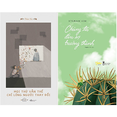 Combo 2 Cuốn Sách: Mọi thứ vẫn thế chỉ lòng người thay đổi + Chúng ta đều sợ trưởng thành