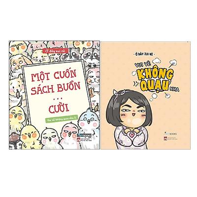Combo 2 Cuốn Sách Hài Hước Vui Vẻ: Một Cuốn Sách Buồn… Cười ( Vui Vẻ Không Quạu Nha 2 ) + Vui Vẻ Không Quạu Nha