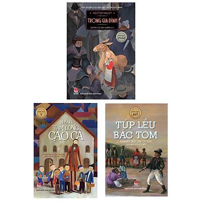 Combo (3 Cuốn) Sách Văn Học Thiếu Nhi: Trong Gia Đình + Những Tấm Lòng Cao Cả + Túp Lều Bác Tom