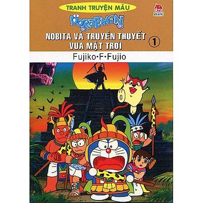 Doraemon Truyện Tranh Màu - Nobita Và Truyền Thuyết Vua Mặt Trời Tập 1 (Tái Bản)