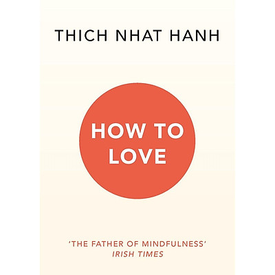 How to Love (Mindfulness Essentials) - New Cover