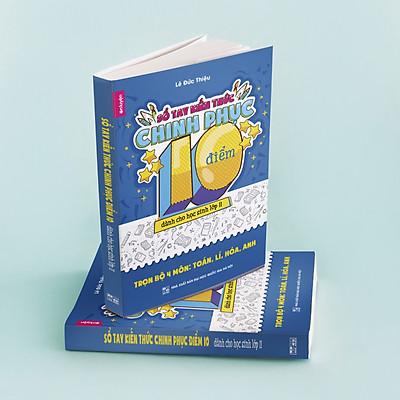 SỔ TAY KIẾN THỨC CHINH PHỤC 10 ĐIỂM - dành cho học sinh lớp 11 - Trọn bộ 4 môn: Toán, Lí, Hoá, Anh