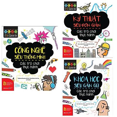 Combo STEM Quanh Em: Khoa Học Siêu Gần Gũi + Công Nghệ Siêu Thông Minh + Kỹ Thuật Siêu Đơn Gỉan (Bộ 3 Cuốn Sách Khám Phá Thế Giới Cho Trẻ / Tặng Kèm Bookmark Happy Life)
