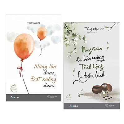 Combo 2 Cuốn Sách Kỹ Năng Sống Hay : Nâng Lên Được, Đặt Xuống Được + Nóng Giận Là Bản Năng , Tĩnh Lặng Là Bản Lĩnh (Tặng kèm Bookmark Happy Life / Những Cuốn Sách Nuôi Dưỡng Tâm Hồn Đẹp Và Tích Cực )