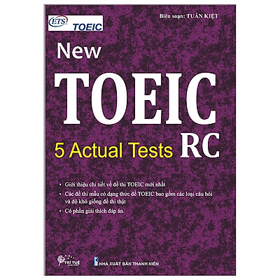 New Toeic - 5 Actual Tests - RC (Tái Bản)