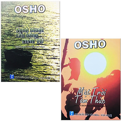 Combo 2 Cuốn Sách Tác Giả OSHO: Osho - Nghệ Thuật Cân Bằng Sinh Tử + Osho - Mặt Trời Tâm Thức