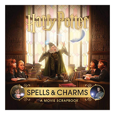 Harry Potter Spells and Charms : A Movie Scrapbook (Hardback) (English Book)