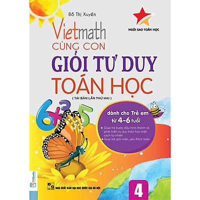 Vietmath - Cùng Con Giỏi Tư Duy Toán Học - Tập 4