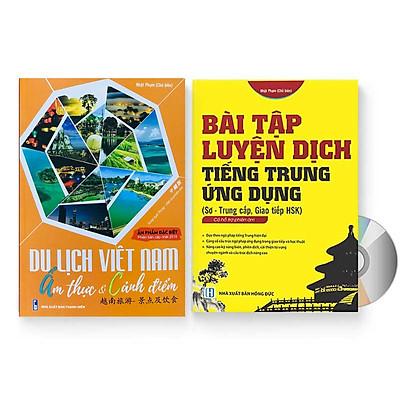 Sách- Combo 2 sách Bài tập luyện dịch tiếng Trung ứng dụng (Sơ -Trung cấp, Giao tiếp HSK có mp3 nghe, có đáp án)+Du lịch Việt Nam Ẩm thực và cảnh điểm (in màu, có audio nghe, giấy ảnh c2)+ DVD tài liệu
