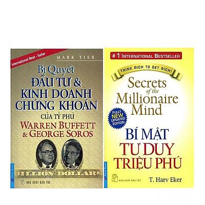 Combo  Bí Mật Tư Duy Triệu Phú (Tái Bản 2015) + Bí Quyết Đầu Tư Và Kinh Doanh Chứng Khoán Của Tỷ Phú Warren Buffett Và George Soros (Tái Bản)