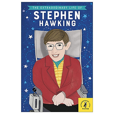 The Extraordinary Life of Stephen Hawking (Extraordinary Lives)