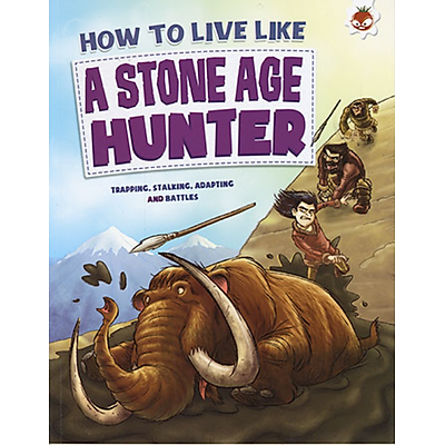 Sách tiếng Anh - How To Live Like A Stone Age Hunter