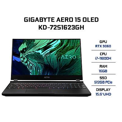 Laptop Gigabyte AERO 15 OLED KD-72S1623GH (Core i7-11800H/ 16GB (8x2) DDR4 3200MHz/ 512GB SSD M.2 PCIE G3X4/ RTX 3060 6GB GDDR6/ 15.6 UHD Samsung AMOLED/ Win10) - Hàng Chính Hãng