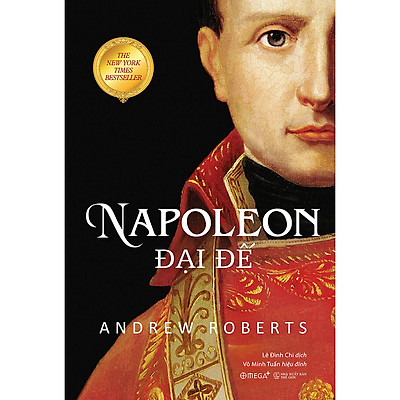 Napoleon Đại Đế (Tái Bản 2020)