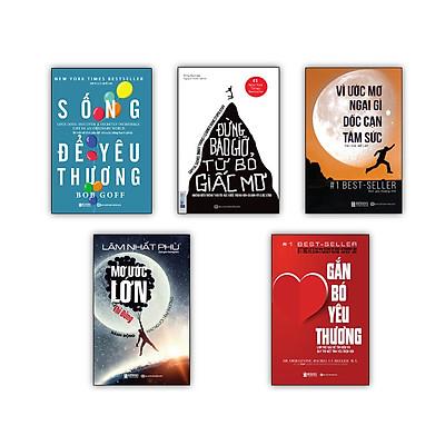 Bộ 5 cuốn sách  Gắn Bó Yêu Thương Làm Thế Nào Để Tìm Kiếm Và Duy Trì Một Tình Yêu Trọn Vẹn - Đừng bao giờ từ bỏ giấc mơ  - Sống để yêu thương: Bí mật về tình yêu để có cuộc sống hạnh phúc - Mơ Ước Lớn Thì Đừng Hành Động Như Người Tầm Thường -  Vì Ước Mơ Ngại Gì Dốc Cạn Tâm Sức t