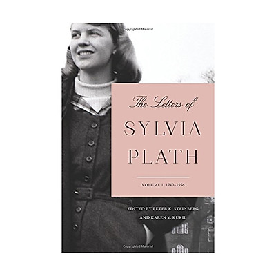 The Letters Of Sylvia Plath Vol 1