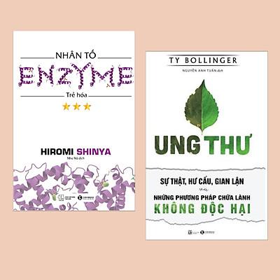 Combo Sách Sống Khỏe: Nhân Tố Enzyme - Trẻ Hóa (Tái Bản) + Ung Thư - Sự Thật, Hư Cấu, Gian Lận Và Những Phương Pháp Chữa Lành Không Độc Hại