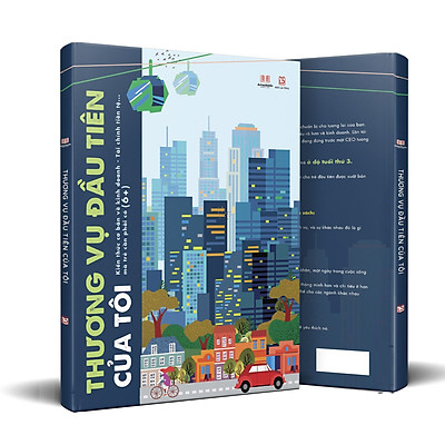 Thương vụ đầu tiên của tôi (My First Business Encyclopedia) - Kiến thức cơ bản về kinh doanh, tài chính tiền tệ trẻ cần phải có (6+)