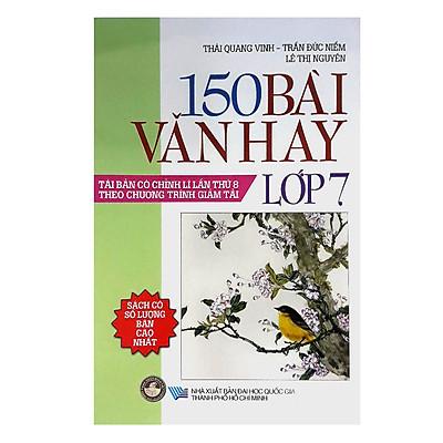 Tuyển Tập 150 Bài Văn Hay Lớp 7