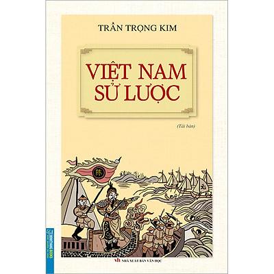Việt Nam Sử Lược (Bìa Mềm) (Tái Bản)