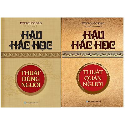 Combo 2 cuốn: Hậu Hắc Học - Thuật Quản Người + Hậu Hắc Học - Thuật Dùng Người