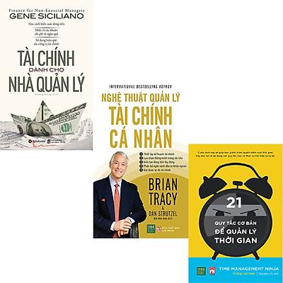 Combo 3 Cuốn Sách:  Tài Chính Dành Cho Nhà Quản Lý + Nghệ Thuật Quản Lý Tài Chính Cá Nhân + 21 Quy Tắc Cơ Bản Để Quản Lý Thời Gian