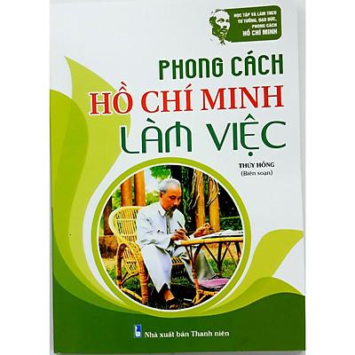 Phong cách Hồ Chí Minh làm việc