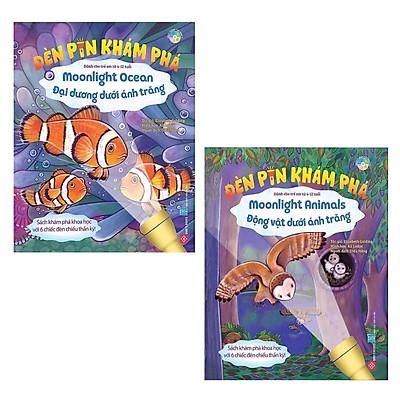 Combo Cho Các Bạn Nhỏ Phát Huy Trí Tưởng Tượng: Đèn Pin Khám Phá - Moonlight Ocean - Đại Dương Dưới Ánh Trăng + Đèn Pin Khám Phá - Moonlight Animals - Động Vật Dưới Ánh Trăng / ( khoa học, thông minh, kích thích tư duy trẻ nhỏ)