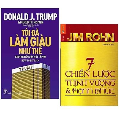 Combo 2 Cuốn Sách Giúp Cuộc Đời Bạn Tốt Hơn : D.Trump - Tôi Đã Làm Giàu Như Thế + 7 Chiến Lược Thịnh Vượng Và Hạnh Phúc