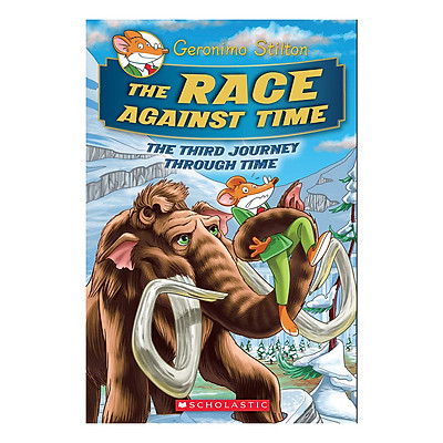 Geronimo Stilton Special Edition The Third Journey Through Time Book 3: The Race Against Time