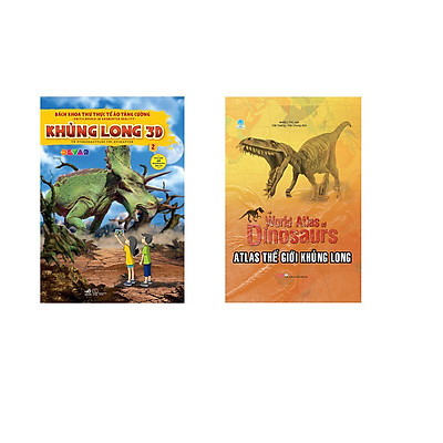 Combo 2 cuốn sách: Bách khoa thư thực tế ảo tăng cường - Khủng long 3D, tập 2 + Atlas thế giới khủng long