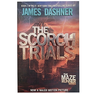 The Scorch Trials (The Maze Runner Trilogy : Book 2 of 5)