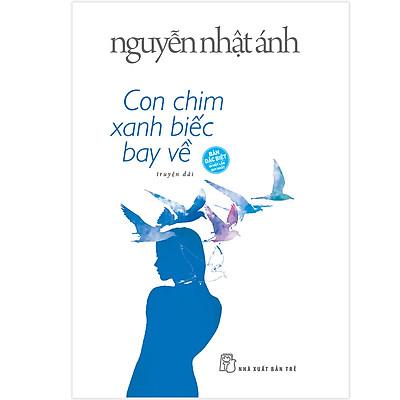 Con Chim Xanh Biếc Bay Về (Nguyễn Nhật Ánh) (Bìa Cứng)