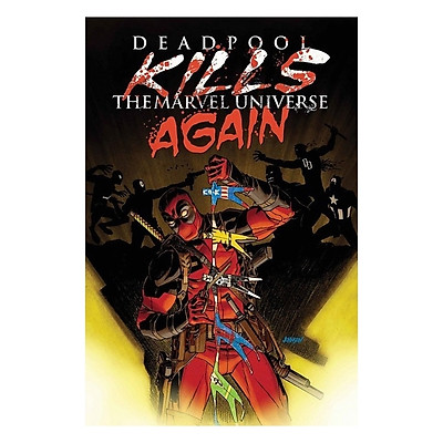 Marvel Comics: Deadpoll Kills The Marvel Universe Again