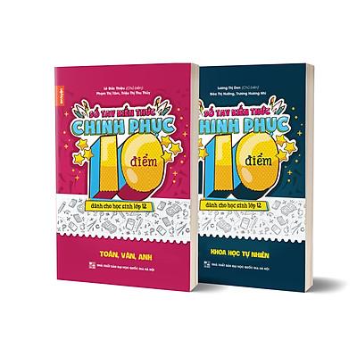 Combo 2 cuốn Sổ tay Kiến thức chinh phục điểm 10 dành cho học sinh lớp 12 - Toán Văn Anh & KHTN