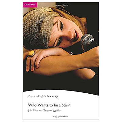 Who Wants To Be A Star?: Easystarts (Pearson English Graded Readers)