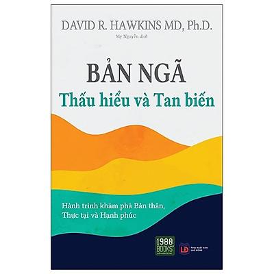 Sách - Bản Ngã - Thấu Hiểu Và Tan Biến - 1980 books
