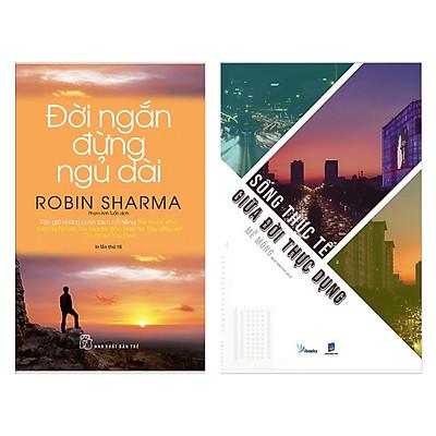 Combo 2 Cuốn Sách Kỹ Năng Sống Hay: Đời Ngắn Đừng Ngủ Dài (Tái Bản) + Sống Thực Tế Giữa Đời Thực Dụng / Những Cuốn Sách Kỹ Năng Bán Chạy Nhất (Tặng Kèm Bookmark Happy Life)
