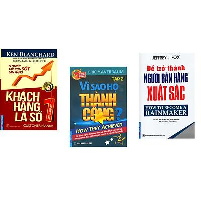 Combo 3 cuốn sách: Khách Hàng Là Số 1 + Vì Sao Họ Thành Công 2 ? + Để Trở Thành Người Bán Hàng Xuất Sắc