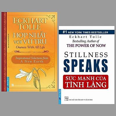 Combo 2 cuốn sách kĩ năng sống hay nhất của tác giả  Eckhart Tolle : Hợp Nhất Với Vũ Trụ + Sức Mạnh Của Tĩnh Lặng/ Cuốn sách giúp bạn cảm nhận rõ nét nội tâm chính mình