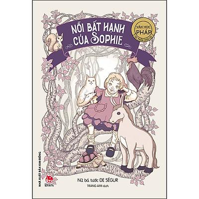 Tác Phẩm Chọn Lọc - Văn Học Pháp: Nỗi Bất Hạnh Của Sophie