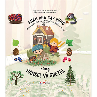 Khám Phá Cây Rừng Cùng Hansel Và Gretel (Observing The Plants Of The Forest With Hansel & Gretel)