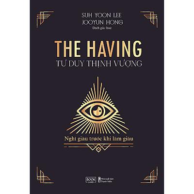 The Having Tư Duy Thịnh Vượng