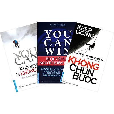 Combo: Không Gì Là Không Thể (3 Cuốn): Không Chùn Bước + You Can Win - BQ Người Chiến Thắng + You Can - Không Gì Không Thể