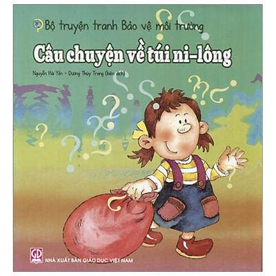 Bộ Truyện Tranh Bảo Vệ Môi Trường - Câu Chuyện Về Túi Ni-Lông