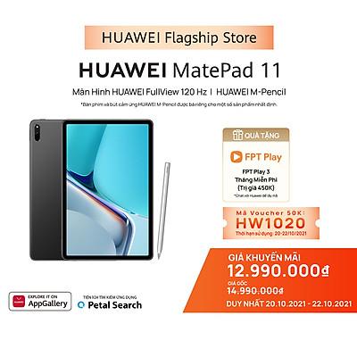 Máy Tính Bảng Huawei MatePad 11   Màn Hình HUAWEI FullView 120 Hz   Kèm Bút cảm ứng Huawei M-Pencil + Bàn phím Smart Magnetic Keyboard