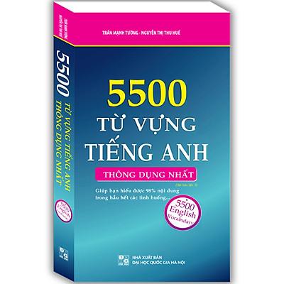 5500 Từ Vựng Tiếng Anh Thông Dụng Nhất (Tái Bản)