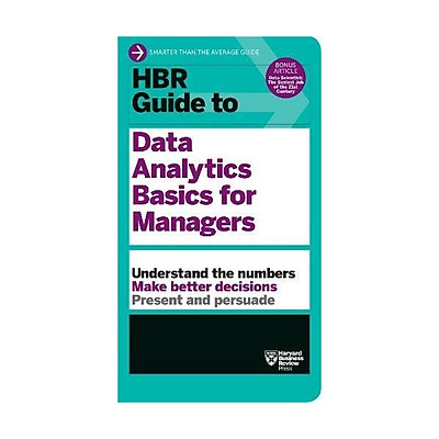 Harvard Business Review: Guide To Data Analytics Basics For Managers