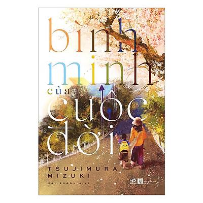 Cuốn sách để lại cho người đọc nhưng suy nghĩ day dứt: Bình minh của cuộc đời