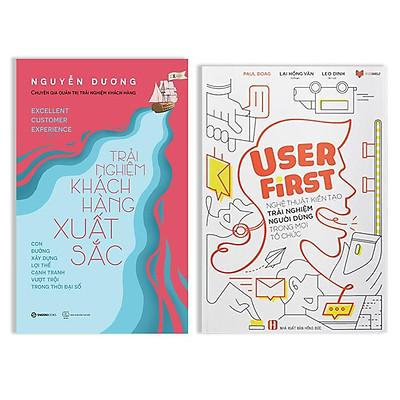 Combo 2 cuốn: Trải nghiệm khách hàng xuất sắc + User First